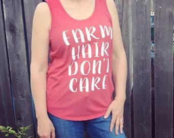 Farm Hair Don't  Care Ladies Tank Top Ring Spun Cotton