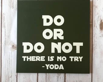 Hand Painted Yoda Do or Do Not Sign / Star Wars / Nerd Decor