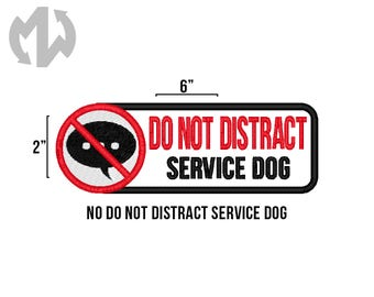 "DO NOT DISTRACT 2"" x 6"" Service Dog Patch"