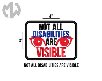 """NOT ALL DISABILITIES 3"""" x 4"""" Service Dog Patch"""