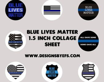 """1.5"""" Round Blue Lives Matter Images  Instant Download Thin Blue Line, Back The Blue, Police Support"""