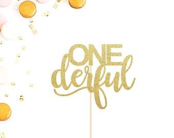 ONEderful Cake Topper | First Birthday Cake Topper | Miss One Derful | Mr One Derful | Smash Cake Topper | I Am One | 1st Birthday Decor