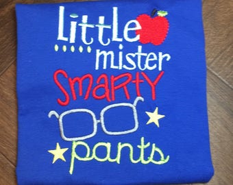 First Day of School Shirt, Boys School Shirt, Back to School Shirt For Boys, Little Mr. Smarty Pants Shirt, Funny Shirt for Boys