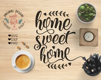 Home svg, home sweet home cut file in svg, dxf, png, welcome home svg, housewarming svg, house sign designs, home dxf files, home quotes