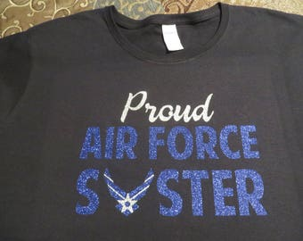 Air Force, Proud Air Force Sister  - Customize Personalize