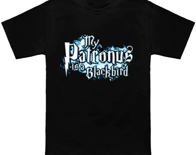 My PATRONUS Is A BLACKBIRD Custom T-Shirt Magic Animal Charm Fantastic Beasts Wizard Spell Fantasy Shirt