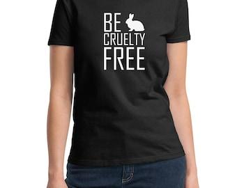 Ladies - Be Cruelty-Free T Shirt - Tee Stop Abuse - Against Animal Testing - Vegan Vegetarian - Veggie Lover T Shirt