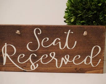 Seat Reserved wedding sign. Reserved sign. Wedding prop. Wedding sign. Wood sign. Reserved wood sign. Wedding decor.