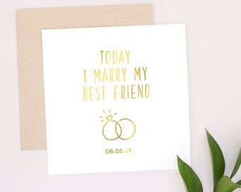 Today I Marry My Best Friend/Soulmate - Wedding Day Card (Bride, Wife, Husband, Groom, Soul Mate) Handsome, Gorgeous, Keepsake, Memento