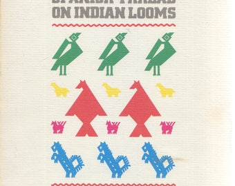"MEXICAN FOLK COSTUME exhibition ""Spanish Thread On Indian Looms"" textile weaving art ... catalog"