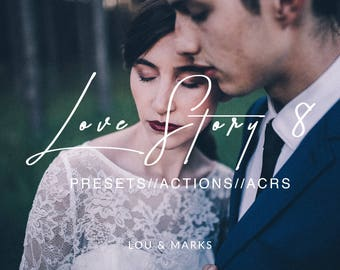 Love Story 8 for Lightroom & Photoshop Actions, Presets, ACRs for Bright Portrait and Modern Moody Wedding Edits in Lightroom Photoshop