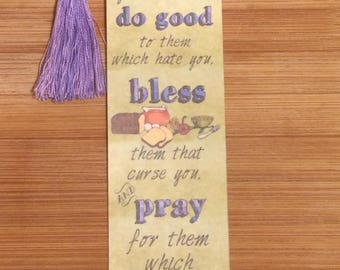Bible Verse Bookmark - Luke 6:27-28 - handmade WITH tassel (stock #26) love, do good, bless, pray