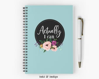 Actually I Can - Spiral Notebook With Lined Paper, A5 Writing Journal, Diary, Ruled Pages