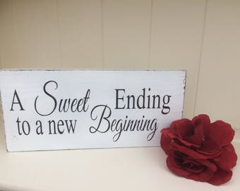 Free Standing Wooden Shabby Schic Wedding Sign/Wedding Decoration - A Sweet Ending To A New Beginning