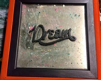 epoxy resin coated wall mirror with dream script