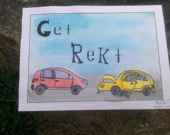 get rekt cars print