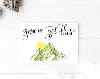 You Got This || You've Got This Print || Inspirational Quote || Calligraphy Print || Motivational Quote || Typography || Mountain Art