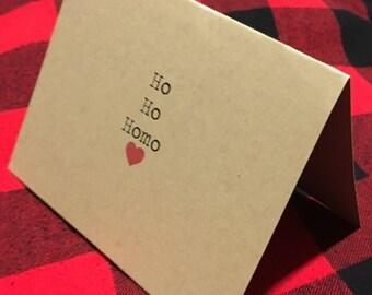 Ho Ho Homo Card // Gay Christmas // LGBTQ // Funny