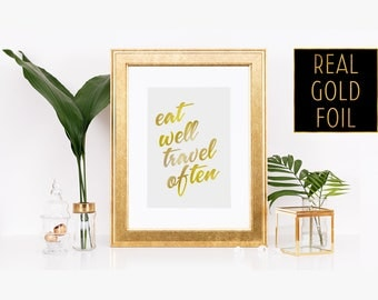 Advice Print - Kitchen Counter Art - Eat Well Travel Often - Gold Foil Motivation - Countertop Art - From Mother Daughter - Silver Quote Art