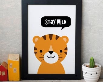 TIGER Stay Wild, Nursery Decor, Nursery Wall Art, Nursery Art Print, Baby Boy Nursery, Kids Room Decor,Nursery Prints,Baby present, tiger