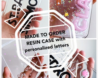 MADE TO ORDER resin phone case with personalized letters
