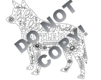 Life is Better with Cattle Dogs Around - Downloadable File