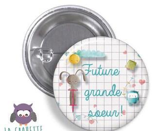 Badge  rond Future grande soeur - grand format en métal - 45 mm -