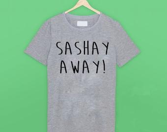 Sashay Away RuPauls Drag Race T Shirt
