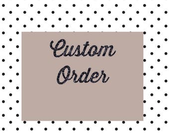 "Custom order ""Baby"""