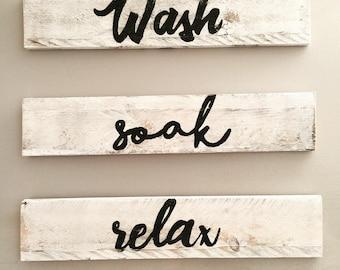 Wash, Soak, Relax set of 3 Wood Signs