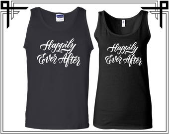 Happily Ever After Tank Top Happily ever After Couple Tank Top Tanks Couple Tops Love Top Gift For Couples Anniversary and Valentines Gifts