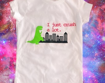I just crush a lot. Dinosaur Valentine shirt.