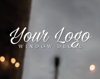 Store Front Window Decal, Vinyl Window Decal, Vinyl Business Decals, Custom Decals, Store Front Window Sticker, Your Logo Window Sticker