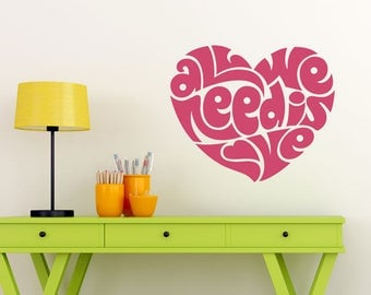 All we need is love decal, heart wall decal, love decal, love wall decals, love decor
