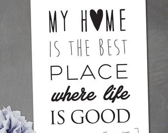 Displays 320 x 450 mm - My home is the best place where life is good
