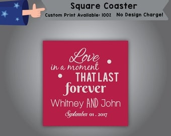 Love In A Moment That Last Forever Name and Name Date Square Coaster Wedding Single Side Print (C-W10)