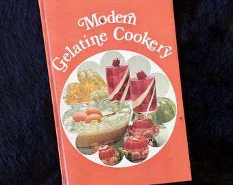 Retro Modern Gelatine Cookery Book Hardcover 1971 Edition Retro Cookery Jello Jelly Mold