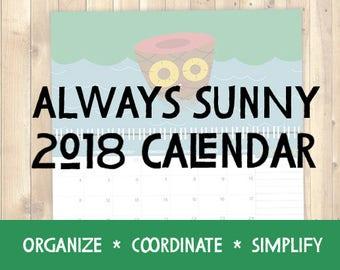 Always Sunny - 2018 Calendar