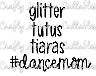 Dance Mom SVG file // #dancemom SVG // Princess mom Cut File // #dancemom Silhouette File // dance mom cut File // momlife SVG file