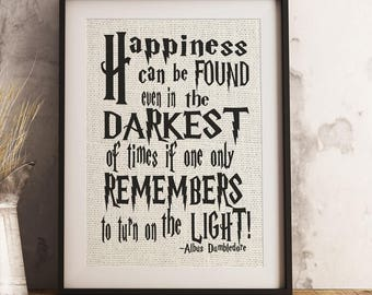 Happiness Can Be Found Albus Dumbledore Burlap Print/ Harry Potter/Dumbledore