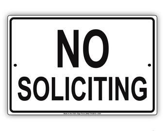 No Soliciting Aluminum Metal Sign