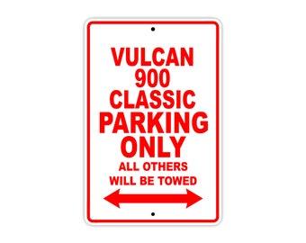 KAWASAKI VULCAN 900 CLASSIC Parking Parking Only Motorcycle Bike Aluminum Sign