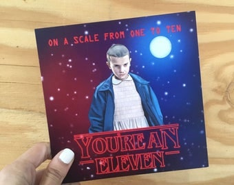 """Central 23 Stranger Things Card """"On A Scale From One To Ten... You're An Eleven"""""""