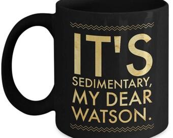 Geologist Mug Gift | Funny Geology Rocks Present | Geology Humor | Sedimentary | Perfect Teacher, Student, Female, Future Geology Geography
