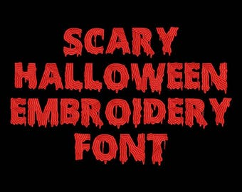 Machine Embroidery Font - Scary Halloween Now Includes BX Format