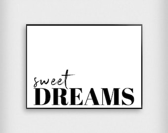 Sweet Dreams Print | Bedroom | Black and White | Typography - Sleep - Poster