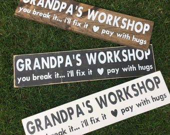 Grandpas workshop - Grandfather gift idea - unique Grandfather gift - workshop sign