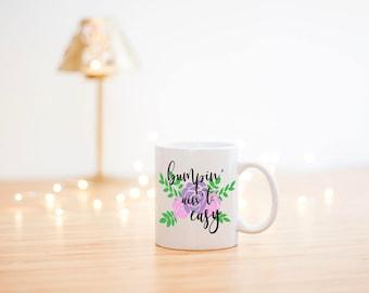 Bumpin' ain't Easy Mug- Pregnancy Coffee Mug- Pregnancy Coffee Cup- Pregnancy Mug- Pregnancy Announcement Mug- Preggers Mug- Preggers Cup