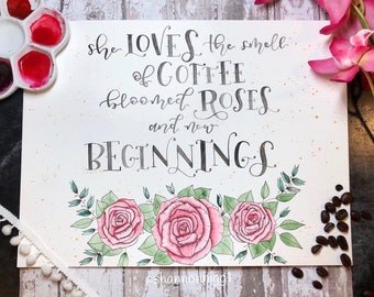 Coffee, Roses, New beginnings / Home decor