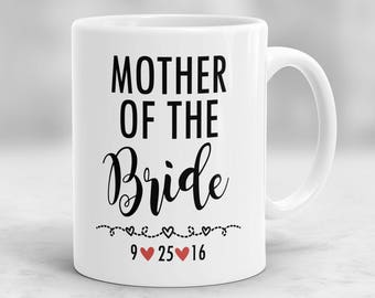 Mother of the Bride Mug, Mother of the Bride Gift, Wedding Mug, Bride's Mother Gift, Bridal Party Gift P36